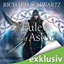 Die Eule von Askir Audiobook by Richard Schwartz Narrated by Michael Hansonis