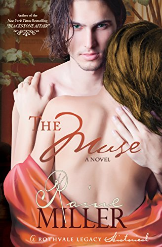 Raine Miller - The Muse (Rothvale Legacy Historical Prequels Book 1)