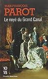 Le noy� du Grand Canal (Les enqu�tes de Nicolas le Floch, n�8)