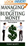 Managing and Budgeting Money:  How to...