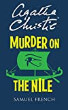 Agatha Christie Murder on the Nile: Play (Acting Edition)