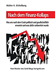 Nach dem Finanz-Kollaps: Was uns nach dem Crash politisch und gesellschaftlich erwartet und was dafür vorbereitet wurde