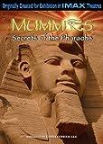 IMAX: Mummies- Secrets of the Pharaohs