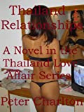 img - for Thailand Relationships (Thailand Love Affairs Book 4) book / textbook / text book