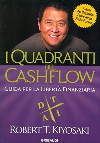 I quadranti del cashflow Guida per la libertà finanziaria PDF