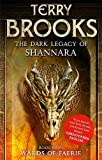 Terry Brooks Wards of Faerie: Book 1 of The Dark Legacy of Shannara