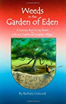 Hot Sale Weeds in the Garden of Eden