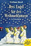 Drei Engel für den Weihnachtsmann: Ein Weihnachtskrimi in 24 Kapiteln (Weihnachtskrimis, Band 4)