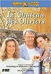 Le Ch�teau des oliviers - Vol.2 - �di...