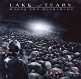 Moons & Mushrooms by LAKE OF TEARS (2007-05-07)