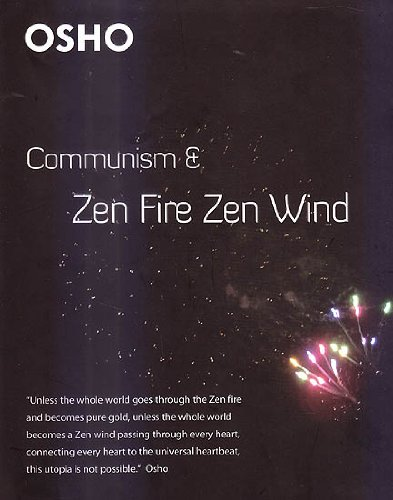 Communism and Zen Fire Zen Wind
