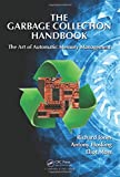 img - for The Garbage Collection Handbook: The Art of Automatic Memory Management (Chapman & Hall/CRC Applied Algorithms and Data Structures series) book / textbook / text book