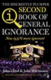 John Lloyd QI: The Second Book of General Ignorance: The Discreetly Plumper Edition