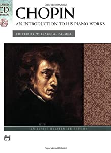 Chopin Introduction To His Works With Cd Alfred Masterwork Edition Cd Edition from Alfred Publishing