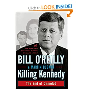 Downloads Killing Kennedy: The End of Camelot (Thorndike Press Large Print Basic Series)