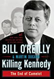 Killing Kennedy: The End of Camelot (Thorndike Press Large Print Basic Series)