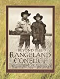 img - for Beyond the Rangeland Conflict: Towards a West That Works book / textbook / text book