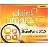 img - for Microsoft  SharePoint  2010 Plain & Simple: Learn the simplest ways to get things done with Microsoft  SharePoint  2010 book / textbook / text book