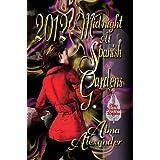 2012: Midnight at Spanish Gardens ~ Alma Alexander