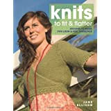 Knits to Fit and Flatterby Jane Ellison