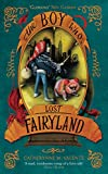 The Boy Who Lost Fairyland (English Edition)