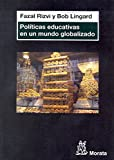 img - for Pol ticas educativas en un mundo globalizado book / textbook / text book