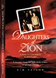 Daughters of Zion: My Familys Conversions to Polygamy