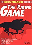 The Dick Francis Thriller - The Racing Game