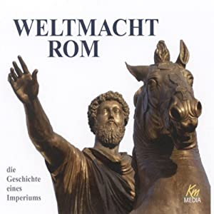 Weltmacht Rom Hörbuch