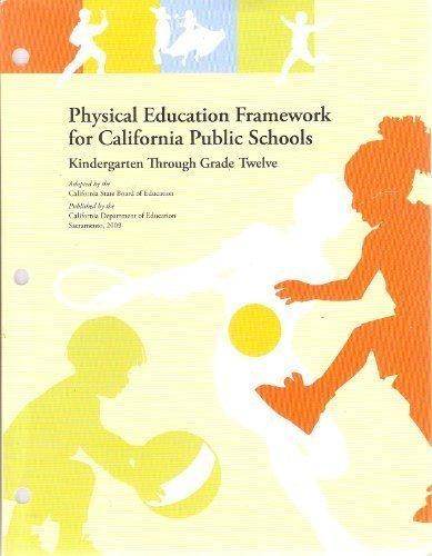 Physical Education Framework for California Public...
