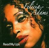 echange, troc Felicia Adams - Read My Lips