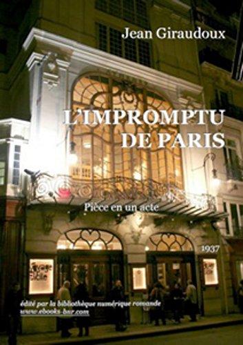 L'IMPROMPTU DE PARIS - Pièce en un acte