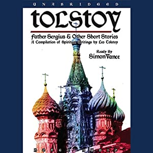 Father Sergius & Other Short Stories | [Leo Tolstoy]