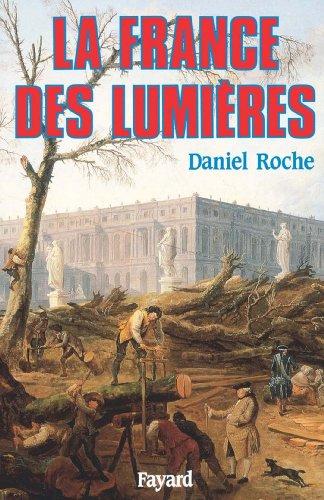 La France des Lumières (Biographies Historiques) en ligne