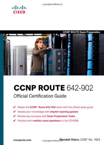 CCNP ROUTE 642-902 Official Certification Guide (CCNP Route Exam Preparation)