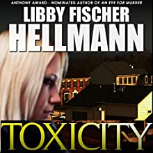 ToxiCity: The Georgia Davis PI Series, Book 3 Audiobook by Libby Fischer Hellmann Narrated by Beth Richmond, Derek Shetterly