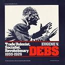 Eugene V. Debs: Trade Unionist