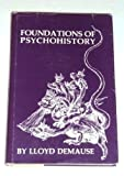 img - for Foundations of Psychohistory book / textbook / text book