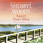 About That Man: Trinity Harbor, Book 1 | Sherryl Woods