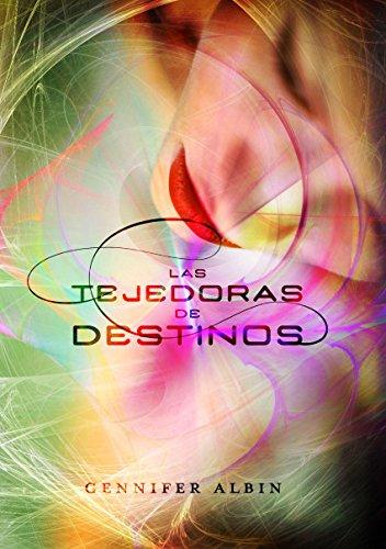 Las Tejedoras De Destinos