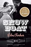 Show Boat: Vintage Movie Classics (0345805739) by Ferber, Edna