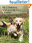 Multimodal Management of Canine Osteo...