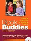 Book Buddies, Second Edition: A Tutoring Framework for Struggling Readers