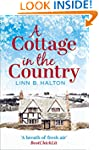 A Cottage in the Country: Escape to t...