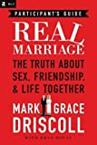 img - for By Driscoll Mark & Grace - Marriage You Want The Participants Guide (12.4.2011) book / textbook / text book