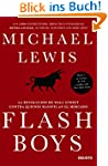 Flash Boys: La revoluci�n de Wall Str...