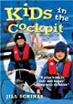 Kids in the Cockpit: A Pilot Book to...