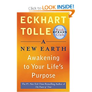 Download e-book A New Earth: Awakening to Your Life's Purpose (Oprah's Book Club, Selection 61)