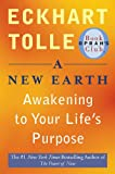 img - for A New Earth: Awakening to Your Life's Purpose (Oprah's Book Club, Selection 61) book / textbook / text book