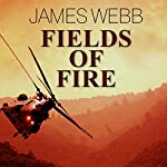 Fields of Fire | James Webb